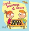 Good Manners at Home - Katie Marsico, John Haslam
