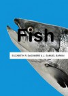 Fish - Elizabeth R. DeSombre, J. Samuel Barkin