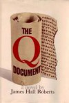 The Q Document - James Hall Roberts, Robert Lipscomb Duncan