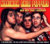 Maximum Chili Peppers: The Unauthorised Biography of the Red Hot Chili Peppers - Harry Drysdale-Wood
