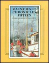 Raincoast Chronicles 15: Stories & History of the British Columbia Coast - Harbour Publishing