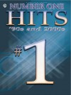 Number One Hits - '90s & 2000s - Warner Brothers, Alfred A. Knopf Publishing Company