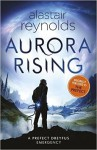 Aurora Rising (GollanczF.) - Alastair Reynolds