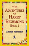 The Adventures of Harry Richmond, Book 1 - George Meredith