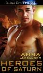 Heroes of Saturn - Anna Alexander