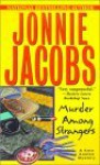 Murder Among Strangers: A Kate Austen Mystery - Jonnie Jacobs