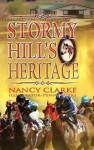 Stormy Hill's Heritage - Nancy Clarke, Penny Muire