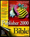 Microsoft Publisher 2000 Bible - Sue Plumley