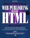 Teach Yourself Web Publishing with HTML in 14 Days: With CDROM - Sams Publishing