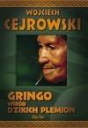 Gringo wśród dzikich plemion - audiobook - Cejrowski Wojciech
