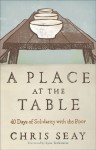 A Place at the Table: A 40-Day Journey of Grace - Chris Seay, Lysa TerKeurst