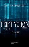 Triptychon Teil 2 - Flucht - Thomas Beckstedt