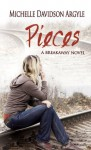 Pieces (A Breakaway Novel) - Michelle Davidson Argyle