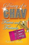 Diary of a Chav 5: Fame and Fortune: Fame and Fortune - Grace Dent