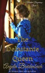 The Debutante Queen (Montana Beginnings Book 1) - Angela Breidenbach