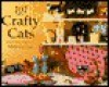 101 Crafty Cats - Melinda Coss