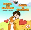 Boxer and Brandon (bilingual french children's books, french kids, Children's French Book, Children's book in French, livres pour enfants) (English French Bilingual Collection) (French Edition) - S.A. Publishing