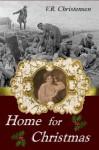 Home for Christmas - V.R. Christensen