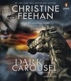 Dark Carousel (Carpathian Novel, A) - Christine Feehan, Jim Frangione