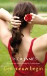 Een nieuw begin - Erica James, Anda Witsenburg