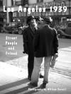 Los Angeles 1939 . . . Street People and Friend - William Carroll