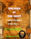 Children of The Night Volume 1: A Monster Digest (Creature of The Night) - Tim Forder