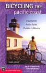 Bicycling the Pacific Coast: a complete route guide, Canada to Mexico - Vicky Spring, Tom Kirkendall
