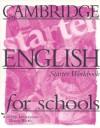 Cambridge English for Schools Starter Workbook - Andrew Littlejohn, Diana Hicks