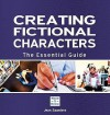 Creating Fictional Characters - The Essential Guide - Jean Saunders