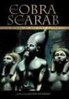 The Cobra and Scarab: A Novel of Ancient Egypt - Glenn Starkey