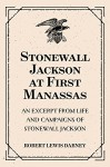 Stonewall Jackson at First Manassas: An Excerpt from Life and Campaigns of Stonewall Jackson - Robert Lewis Dabney