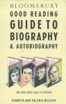 Bloomsbury Good Reading Guide to Biography and Autobiography - Valerie McLeish