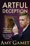 Artful Deception - Amy Gamet