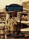 Wood County: West Virginia - Betty Leavengood