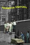 Scheme Heroes - Cameron MacDonald