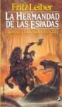La Hermandad De Las Espadas Fafhrd Y El Ratonero Gris - Fritz Leiber
