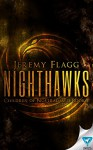 Nighthawks (Children of Nostradamus Book 1) - Jeremy Flagg