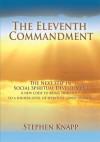The Eleventh Commandment: The Next Step in Social Spiritual Development - Stephen Knapp
