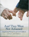 And They Were Not Ashamed: Strengthening Marriage Through Sexual Fulfillment - Laura M. Brotherson