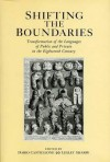 Shifting The Boundaries: Transformation of the Languages of Public and Private in the Eighteenth Century - Dario Castiglione, Lesley Sharpe
