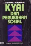 Kyai dan Perubahan Sosial - Hiroko Horikoshi, Abdurrahman Wahid