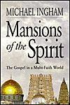 Mansions of the spirit: The Gospel in a multi-faith world - Michael Ingham