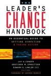 Leaders Change Handbook - Jay A. Conger, Gretchen M. Spreitzer, Edward E. Lawler III, Warren G. Bennis