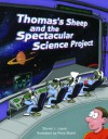 Thomas's Sheep and the Spectacular Scien - Steven L. Layne
