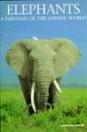 Elephants: A Portrait Of The Animal World - Leonard Lee Rue III