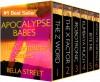 Apocalypse Babes: The Complete Series - Bella Street