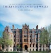 There's Music In These Walls: A History of the Royal Conservatory of Music - Schabas Ezra
