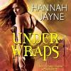 Under Wraps - Jessica Almasy, Hannah Jayne