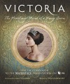 Victoria: The Heart and Mind of a Young Queen - Helen Rappaport, Daisy Goodwin