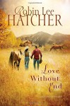 Love Without End (A King's Meadow Romance) - Robin Lee Hatcher